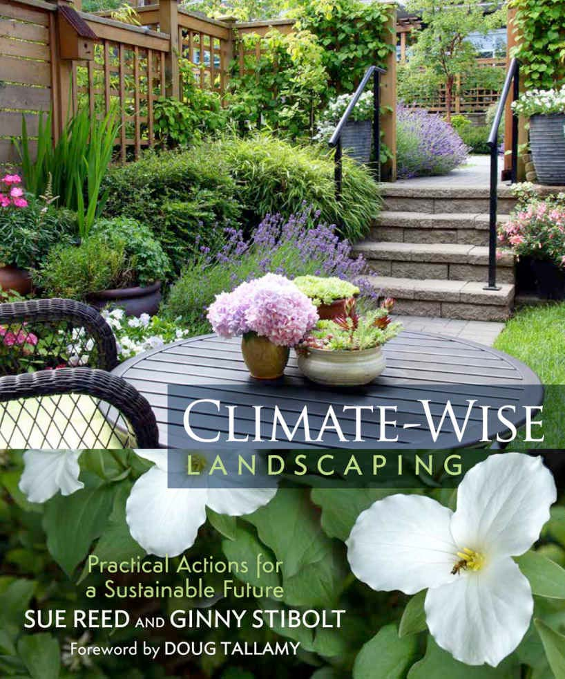 Climate-Wise Landscaping by Sue Reed and Ginny Stibolt